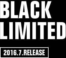 BLACK LIMITED 2016.7.RELEASE